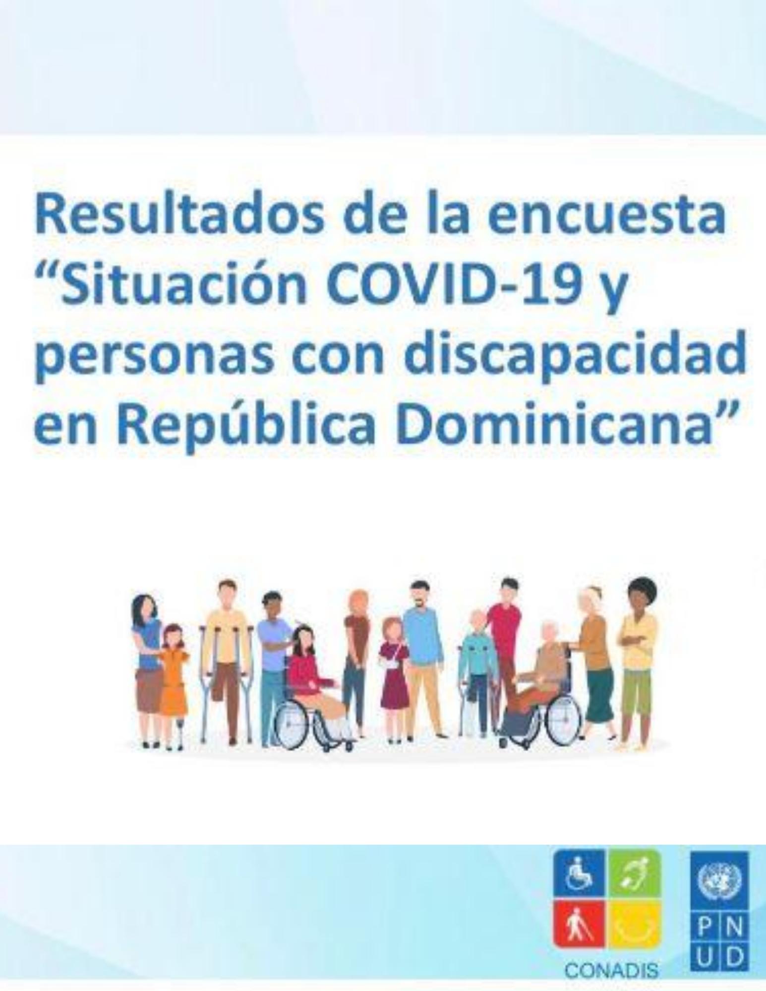 """Resultados de la encuesta """"Situación COVID 19 y personas con discapacidad en República Dominicana"""""""