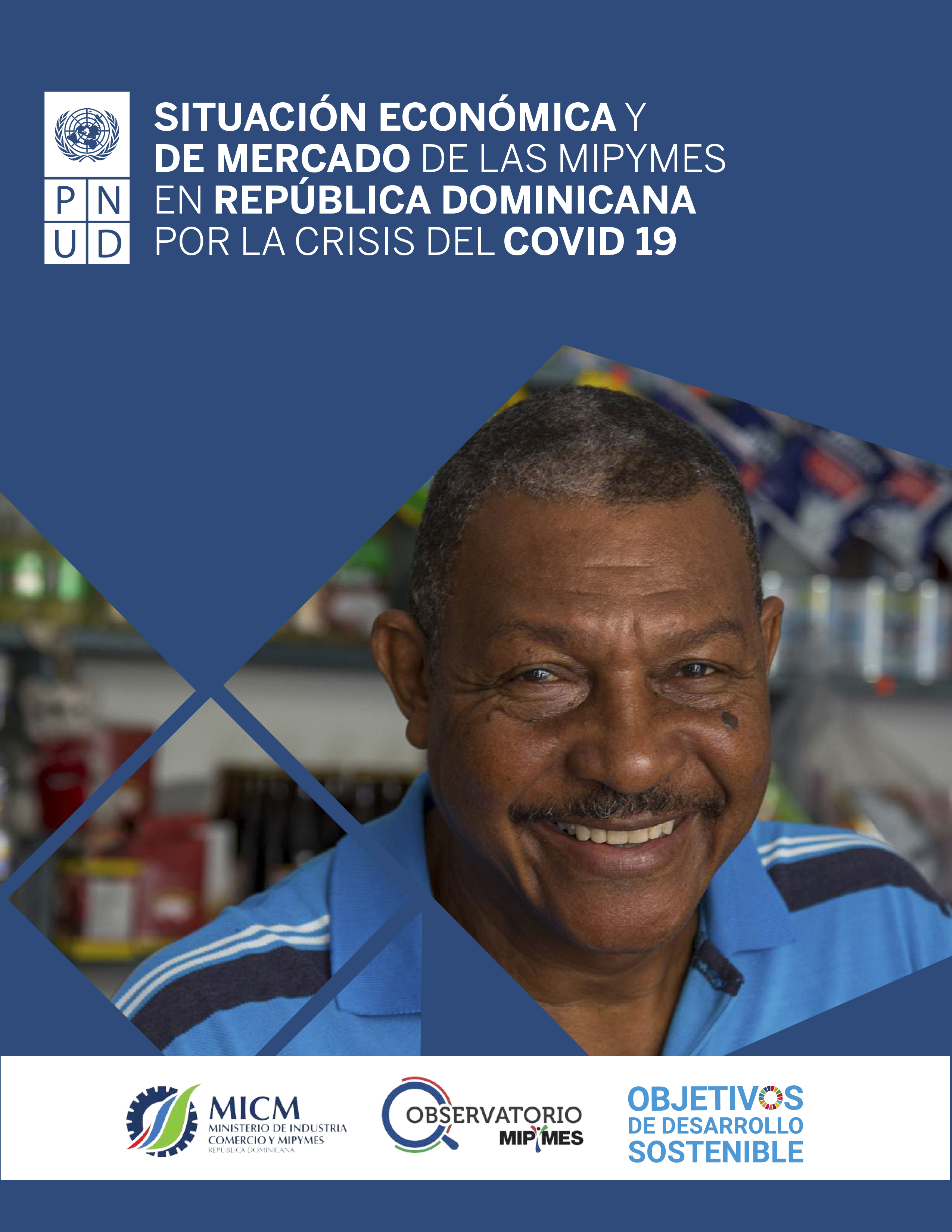 Situación económica y de mercado de las mipymes en República Dominicana por la crisis del COVID 19