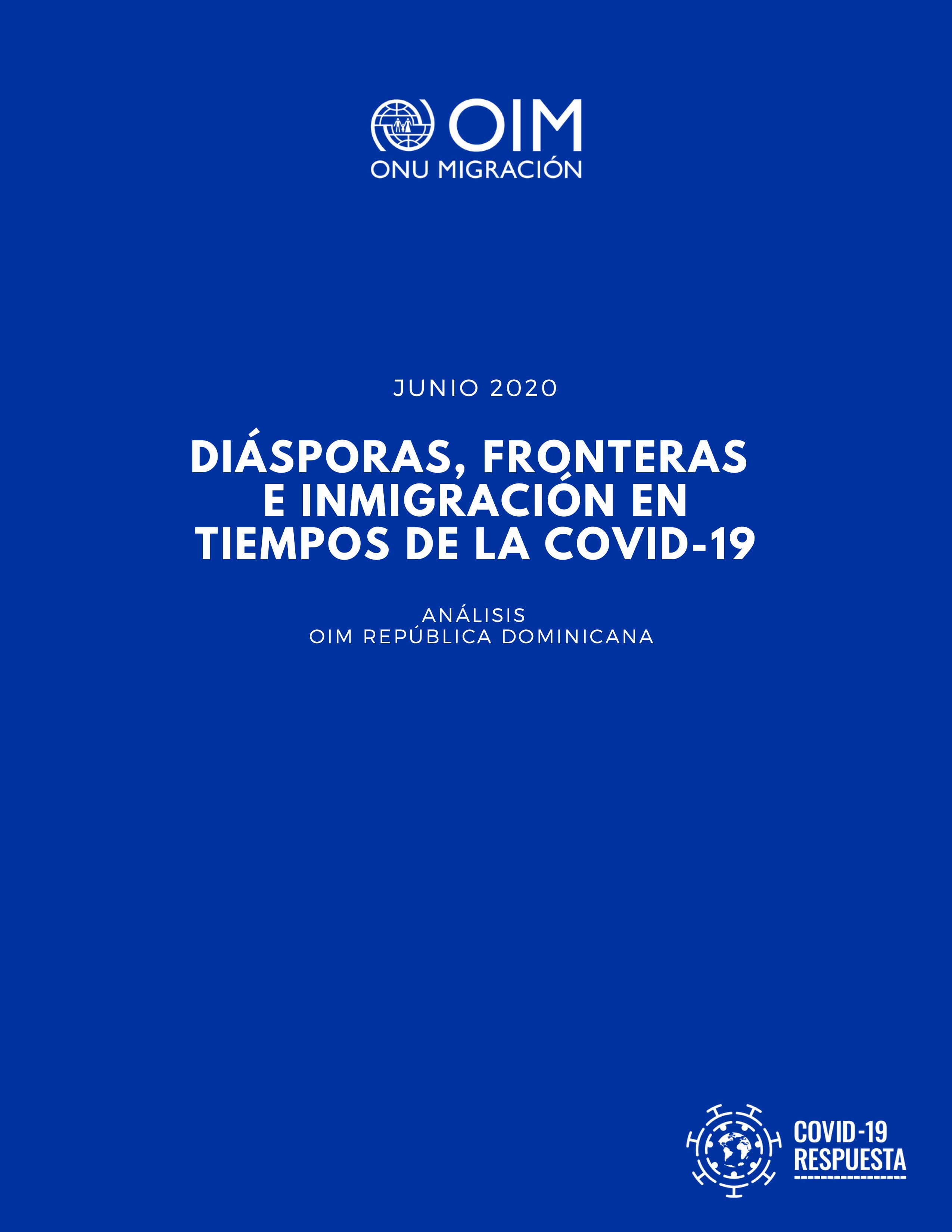 Portada OIM RD Diásporas, Fronteras e Inmigración en COVID19